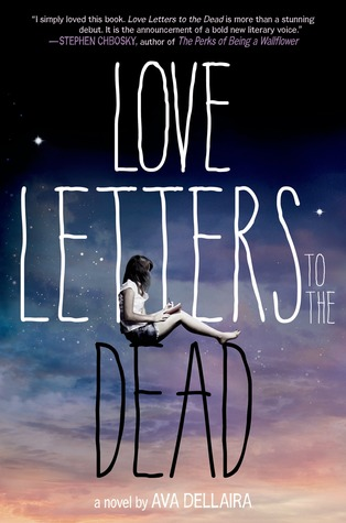 Review: Love Letters to the Dead – Ava Dellaira