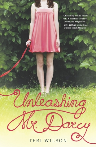 Review: Unleashing Mr. Darcy – Teri Wilson