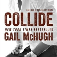 Review: Collide (Collide #1) – Gail McHugh