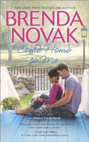 #COYER Review: Come Home to Me (Whiskey Creek #6) – Brenda Novak