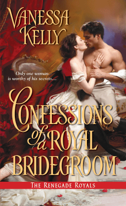 Review: Confessions of a Royal Bridegroom – Vanessa Kelly