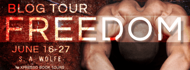 Blogtour Review: Freedom (Fearsome #2) - S.A. Wolfe