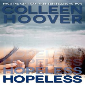Audiobook Review: Hopeless (Hopeless #1) – Colleen Hoover