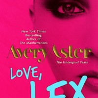 Review: Love, Lex (The Undergrad Years #1) – Avery Aster