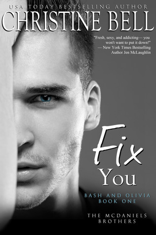 Review: Fix You: Bash and Olivia #1 – Christine Bell