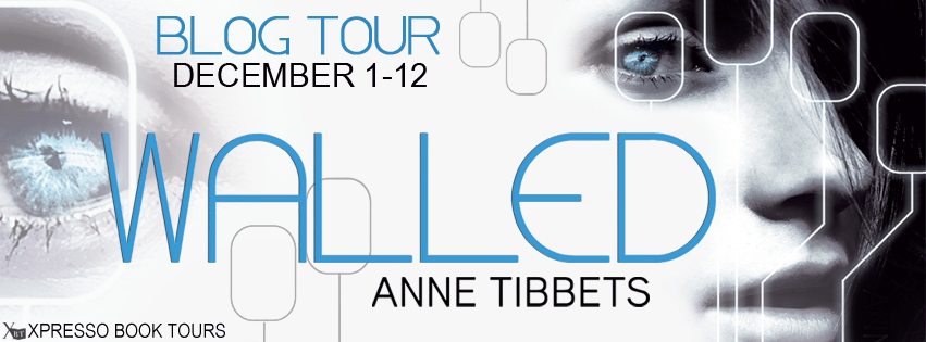 Blogtour Review: Walled - Anne Tibbets