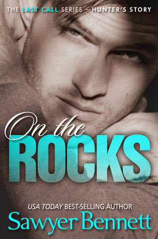 Review: On the Rocks – Sawyer Bennett