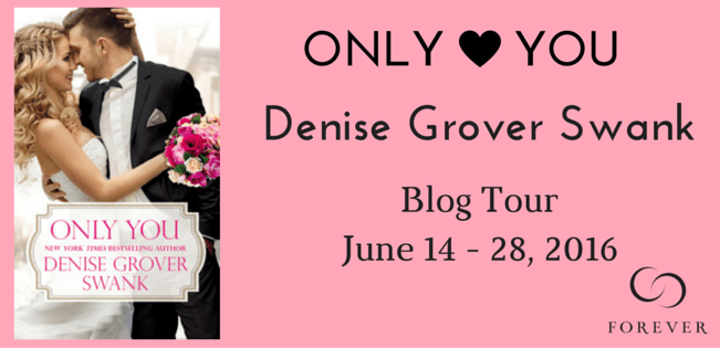 #Blogtour: Only You - Denise Grover Swank