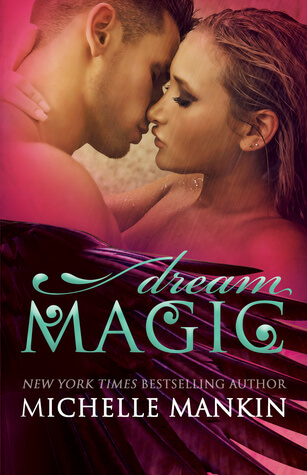 Review : Dream Magic – Michelle Mankin