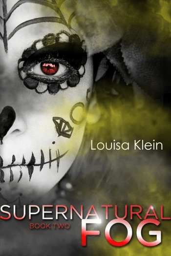 Cover Reveal: Supernatural Fog (Supernatural Freak #2) – Louisa Klein