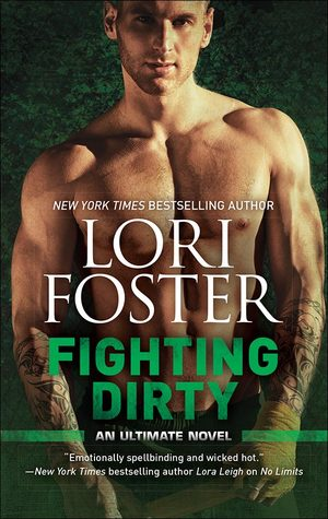 Review: Fighting Dirty – Lori Foster