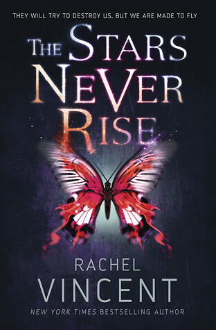Review: The Stars Never Rise – Rachel Vincent