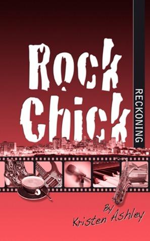 Review: Rock Chick Reckoning – Kristen Ashley