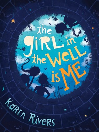Review: The Girl in the Well is Me – Karen Rivers