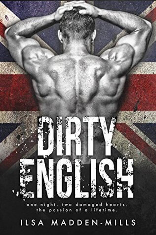 Review: Dirty English – Ilsa Madden-Mills
