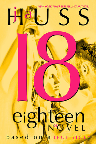 Review: Eighteen – J.A. Huss