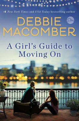 Review: A Girl's Guide to Moving On – Debbie Macomber