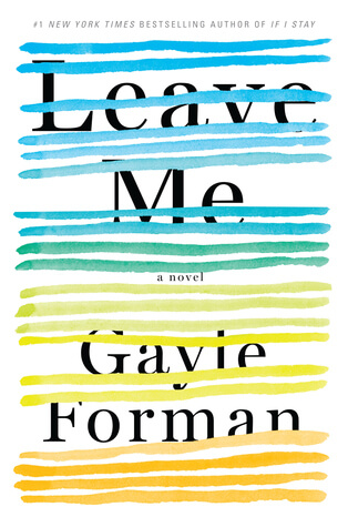 Review: Leave Me – Gayle Forman