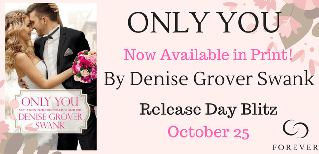Release Day Blitz: Only You - Denise Grover Swank