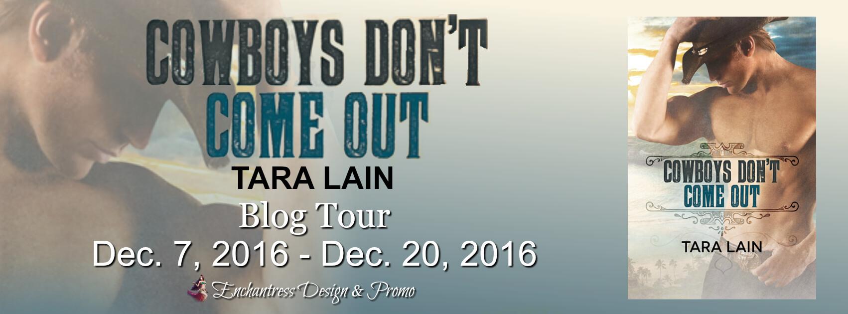 Blogtour Review: Cowboys Don't Come Out - Tara Lain