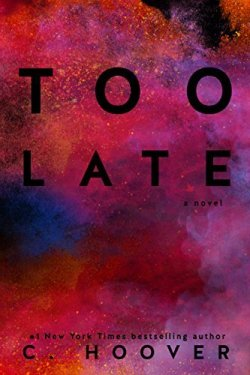 Too Late cover - (un)Conventional Bookviews