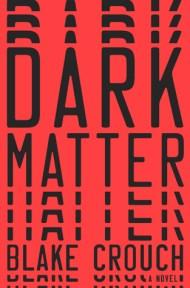 Dark Matter cover - (un)Conventional bookviews - Weekend Wrap-up