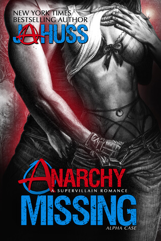 Review : Anarchy Missing – J. A. Huss