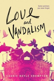 Love and Vandalism cover - (un)Conventional Bookviews - Weekend Wrap-up