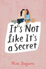 It's Not Like It's a Secret cover - (un)Conventional Bookviews - Weekend Wrap-up