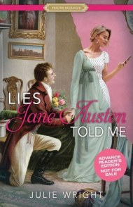 Lies Jane Austen Told Me cover - (un)Conventional Bookviews - Weekend Wrap-up