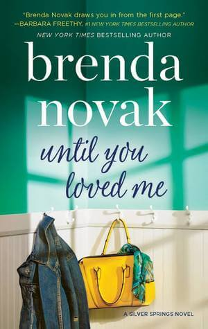 Review: Until You Loved Me – Brenda Novak