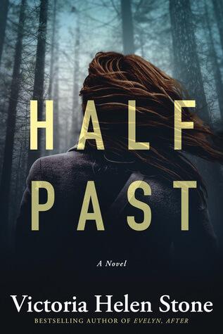 Review: Half Past – Victoria Helen Stone