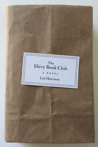 Review: The Dirty Book Club – Lisi Harrison