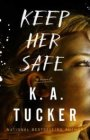 Keep Her Safe cover - (un)Conventional Bookviews - Weekend Wrap-up