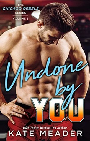 Review: Undone By You – Kate Meader