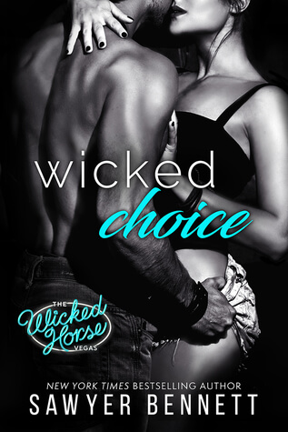 Review: Wicked Choice – Sawyer Bennett