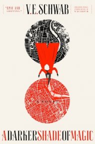 A Darker Shade of Magic cover - (un)Conventional Bookviews - Weekend Wrap-up