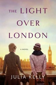 The Light Over London cover - (un)Conventional Bookviews - Weekend Wrap-up