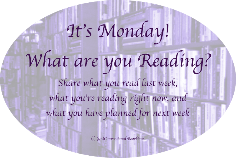 It's Monday meme - (un)Conventional Bookviews