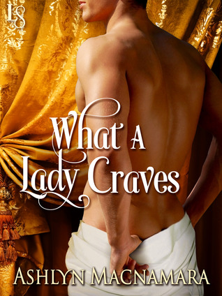 Giveaway and Blogtour Review: What a Lady Craves – Ashlyn MacNamara