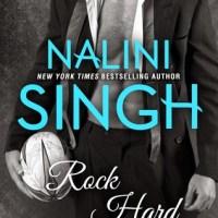 Review: Rock Hard – Nalini Singh
