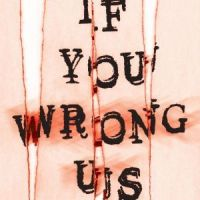 Review: If You Wrong Us – Dawn Klehr