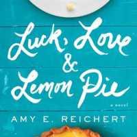 Review: Luck, Love and Lemon Pie – Amy E Reichert