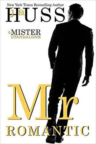 Review : Mr Romantic – J. A. Huss