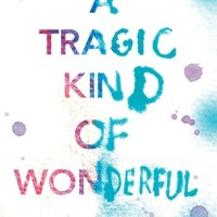 Review: A Tragic Kind of Wonderful – Eric Lindstrom