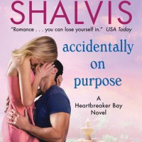 Review: Accidentally on Purpose – Jill Shalvis