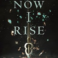 Review: Now I Rise – Kiersten White