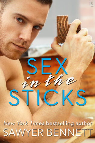 Blogtour Review: Sex in the Sticks – Sawyer Bennett