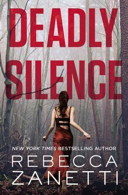 Review: Deadly Silence – Rebecca Zanetti