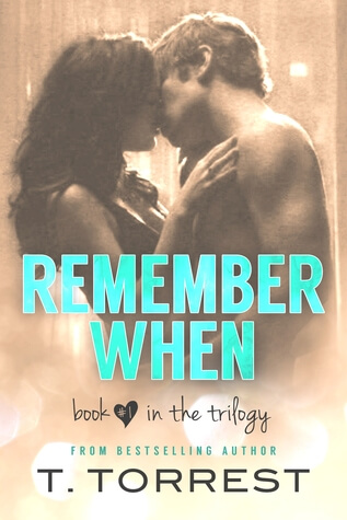 Review: Remember When – T. Torrest